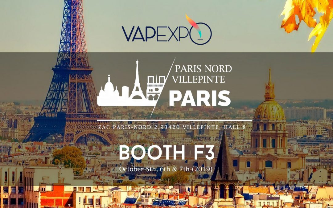 FRANCE VAPE EXHIBITION 5th-7th OCT. 2019